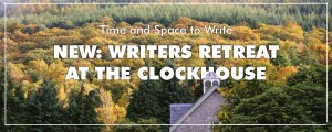 Writers_Retreats_Clockhouse